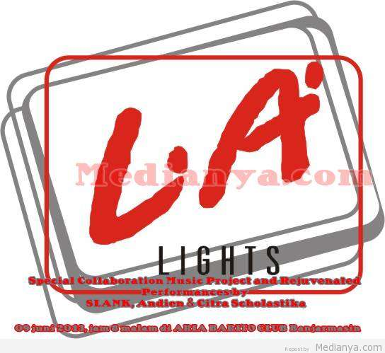 LA Lights Music Banjarmasin 2013