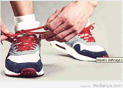 3 Tips Memilih Sepatu Olahraga Yang Tepat Bagi Pria